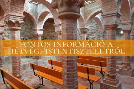 Fontos információ a hétvégi istentiszteletről