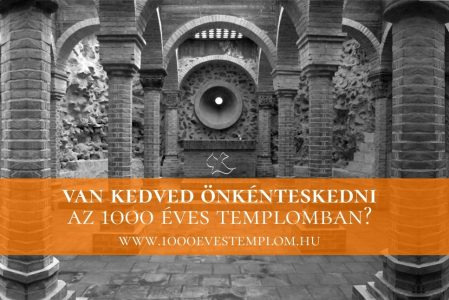 Van kedved önkénteskedni az 1000 Éves Templomban?