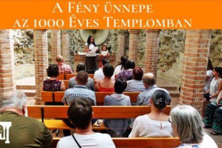 Fény ünnepe az 1000 Éves Templomban