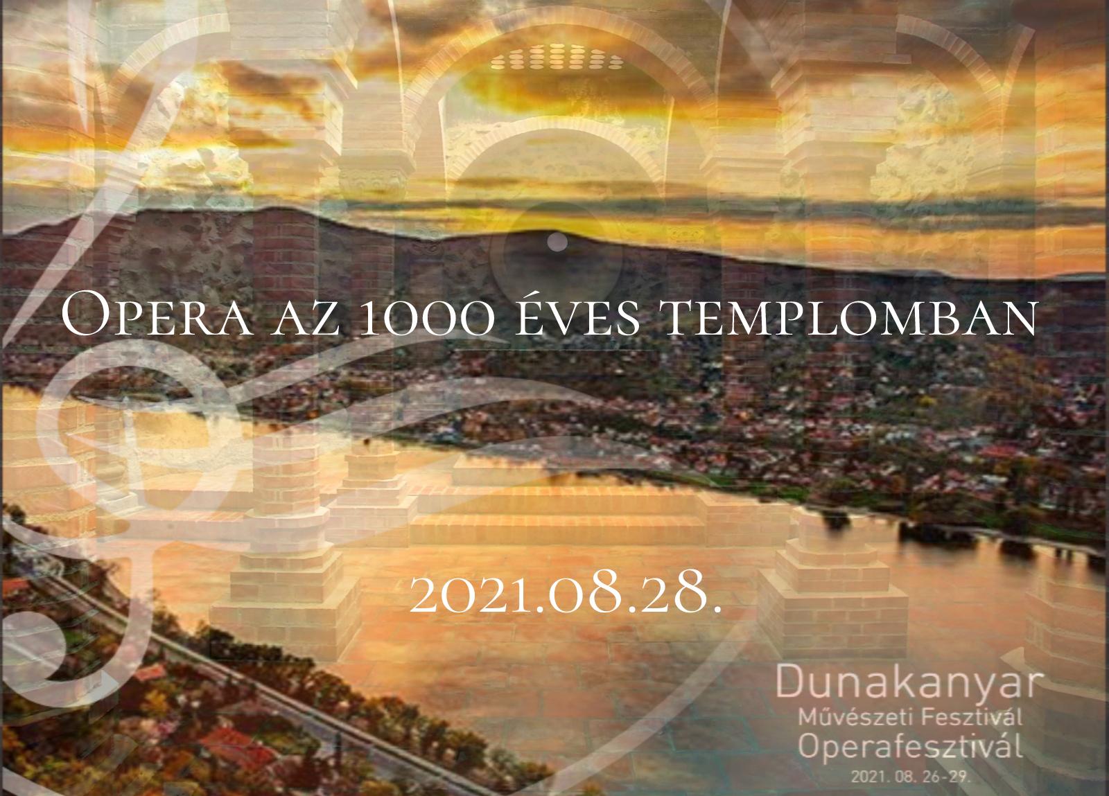 Opera az 1000 Éves Templomban